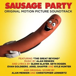 Sausage Party - Alan Menken, Christopher Lennertz - 05/08/2016
