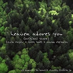 Heaven Adores You - Kevin Moyer - 29/07/2016