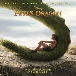 Pete's Dragon - Daniel Hart, Various Artists - 12/08/2016