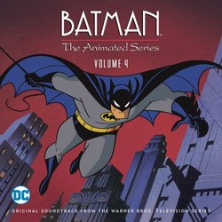 Batman: The Animated Series: Vol.4 - Various Artists - 05/08/2016