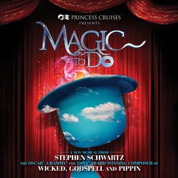 Magic to Do - Stephen Schwartz, Stephen Schwartz - 26/08/2016