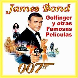 007 James Bond-Goldfinger y Otras Famosas Películas Soundtrack (Various Artists) - CD cover