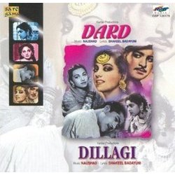 Dard / Dillagi -  Naushad, Shakeel Badayuni, Various Artists - 26/08/2016