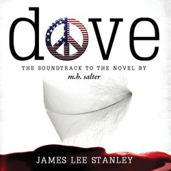 Dove: The Soundtrack To The Novel - James Lee Stanley - 07/10/2016