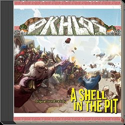 Okhlos - A Shell In The Pit - 08/09/2016