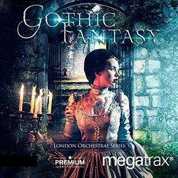 Gothic Fantasy: Orchestral Cinematic Blockbusters - Peter Bateman - 08/09/2016