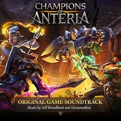 Champions of Anteria -  Dynamedion, Jeff Broadbent - 23/09/2016