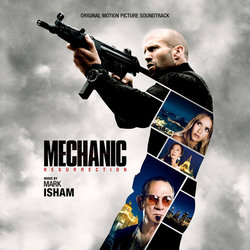 Mechanic: Resurrection - Mark Isham - 30/09/2016