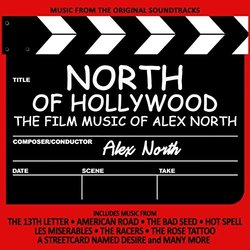 North of Hollywood: The Film Music of Alex North - Alex North - 02/09/2016