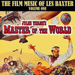 Master of the World: Les Baxter at the Movies, Vol. 1 - Les Baxter - 02/09/2016