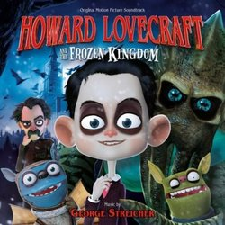 Howard Lovecraft And The Frozen Kingdom - George Streicher - 06/10/2016