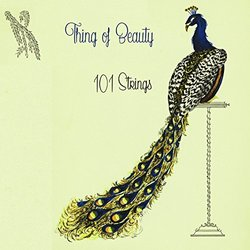 Thing Of Beauty - 101 Strings - 101 Strings, Various Artists - 30/09/2016