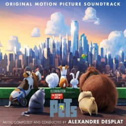 The Secret Life of Pets - Alexandre Desplat - 24/10/2016