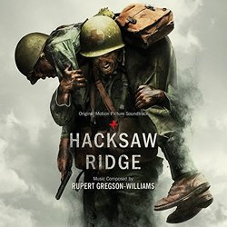 Hacksaw Ridge - Rupert Gregson-Williams - 04/11/2016