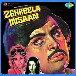 Zehreela Insaan - Majrooh Sultanpuri, Rahul Dev Burman, Various Artists - 30/09/2016
