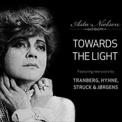 Towards the Light - Struck & Jorgens, Hyhne , Tranberg  - 30/09/2016
