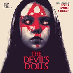 The Devil's Dolls - Holly Amber Church - 04/11/2016