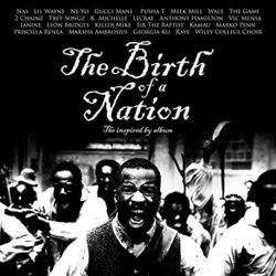 The Birth of a Nation: The Inspired By Album Soundtrack (Various Artists) - Carátula