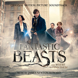 Fantastic Beasts and Where to Find Them Soundtrack (James Newton Howard) - Carátula