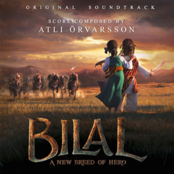 Bilal: A New Breed of Hero! Soundtrack (Atli Örvarsson) - CD cover