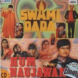 Swami Dada / Hum Naujawan - Rahul Dev Burman, Various Artists, Indeevar , Anjaan  - 18/11/2016
