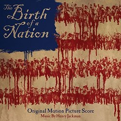 The Birth of a Nation Soundtrack (Henry Jackman) - CD cover