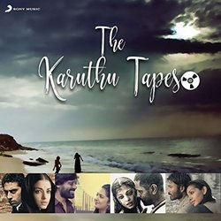 The Karuthu Tapes - Various Artists - 04/11/2016