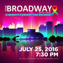 From Broadway With Love-Benefit Concert for Orlando - Various Artists - 09/12/2016