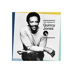 The Cinema of Quincy Jones - Quincy Jones - 02/12/2016