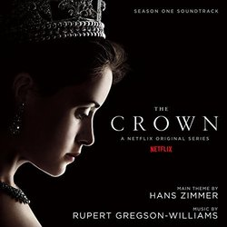 The Crown: Season One Soundtrack (Rupert Gregson-Williams, Hans Zimmer) - CD cover