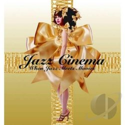 Jazz Cinema: When Jazz Meets Movies - Various Artists - 18/11/2016