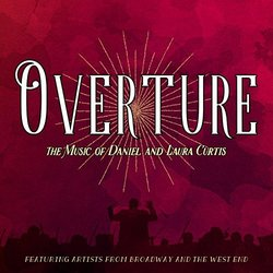 Overture - The Music of Daniel and Laura Curtis - Laura Curtis, Daniel Curtis - 18/11/2016