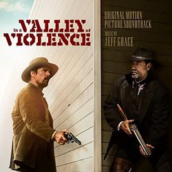 In a Valley of Violence Trilha sonora (Jeff Grace) - capa de CD