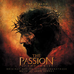 The Passion of the Christ Soundtrack (John Debney) - CD cover