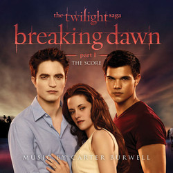 The Twilight Saga: Breaking Dawn - Part 1 Soundtrack (Carter Burwell) - Carátula