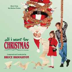 All I Want for Christmas 聲帶 (Bruce Broughton) - CD封面