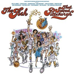 The Fish That Saved Pittsburgh Soundtrack (Thom Bell) - CD-Cover
