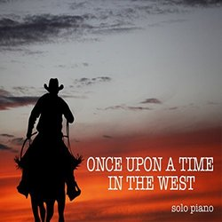 Ennio Morricone - Once Upon A Time In The West - The Original Soundtrack  Recording (Vinyl, LP, Album) at Discogs