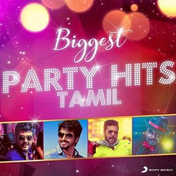 Biggest Party Hits Tamil - Various Artists - 16/12/2016