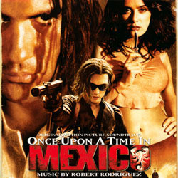 Once Upon a Time in Mexico Soundtrack (Robert Rodriguez) - CD cover