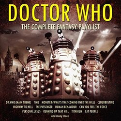 Doctor Who - The Complete Fantasy Playlist - Various Artists - 23/12/2016