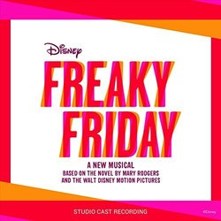 Freaky Friday - Brian Yorkey, Tom Kitt - 10/03/2017
