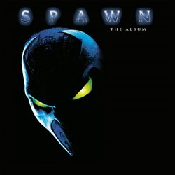 Spawn: The Album Soundtrack (Various Artists) - Carátula