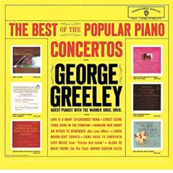 Best of the Popular Piano Concertos - George Greeley, Various Artists - 03/02/2017