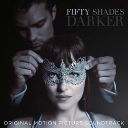 Fifty Shades Darker - Danny Elfman, Various Artists - 10/02/2017