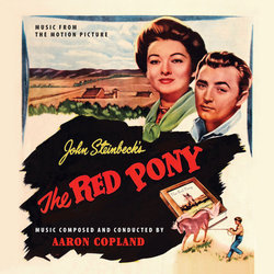 The Red Pony / The Heiress - Aaron Copland - 03/02/2017