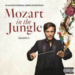 Mozart In The Jungle Season 3 - Various Artists - 10/03/2017