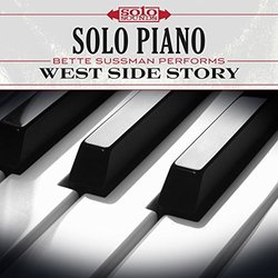 Solo Piano: Bette Sussman Performs West Side Story - Bette Sussman, Leonard Bernstein - 03/03/2017