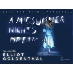A Midsummer Night's Dream - Elliot Goldenthal - 17/03/2017