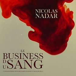 Le Business Du Sang Soundtrack (Nicolas Nadar) - CD cover